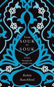 From Souk to Souk Robin Ratchford